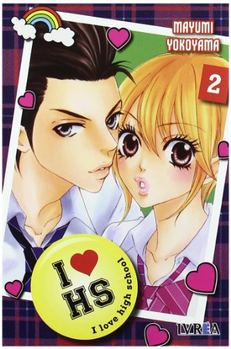 I Love Highschool 2 (Shojo Manga (ivrea))