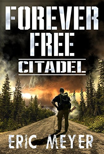 Citadel (Forever Free Book 4)
