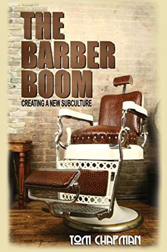The Barber Boom: Creating A Subculture par Tom Chapman