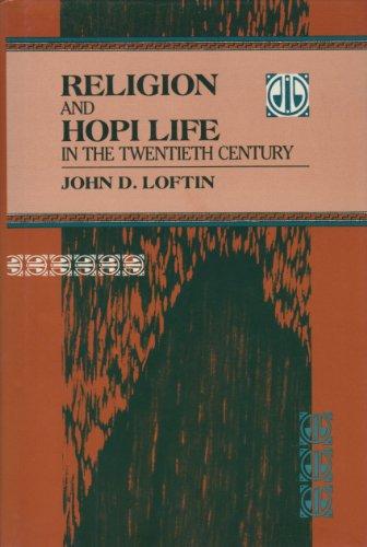 Religion and Hopi Life in the Twentieth Century (Religion in North America)
