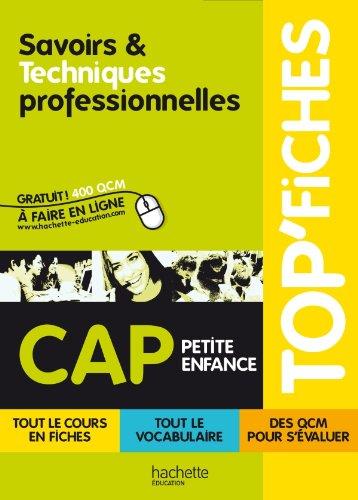 TOP'Fiches - Savoirs et techniques professionnelles CAP Petite enfance