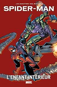 Spider-Man : L'enfant intérieur par J.M. DeMatteis