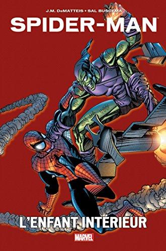 Spider-Man : L'enfant intérieur par Jean-Marc de Matteis