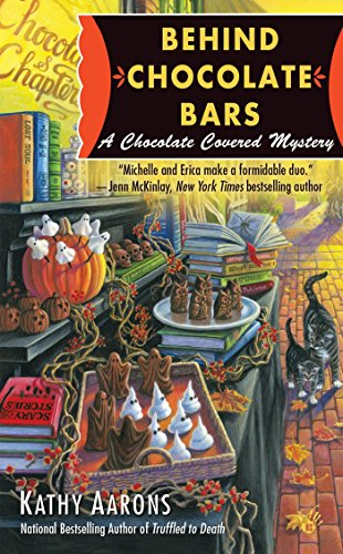Behind Chocolate Bars (A Chocolate Covered Mystery, Band 3)