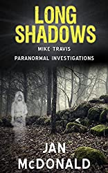 Long Shadows (A Mike Travis Paranormal Investigation Book 2) (English Edition)
