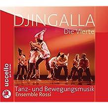 Djingalla: Die Vierte - Tanz- und Bewegungsmusik