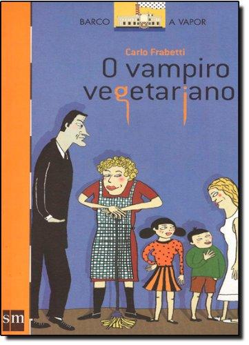 O Vampiro Vegetariano (Em Portuguese do Brasil)
