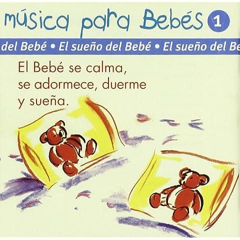Musica Bebes 1 -El Sueño Del Bebe-