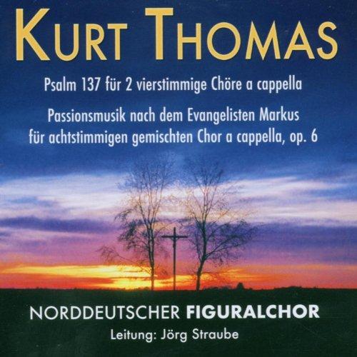 Kurt Thomas: Passionsmusik