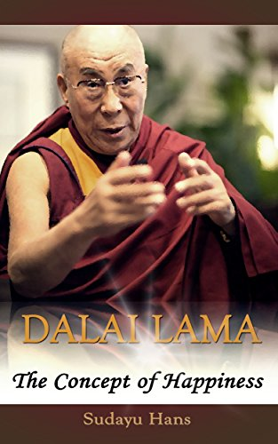 Dalai Lama: The Concept of Happiness (Buddhism Books Series 2) (English Edition)