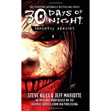 30 Days of Night: Immortal Remains: v. 2 by Steve Niles (2007-09-17)