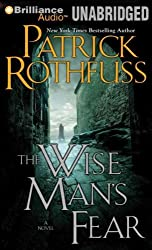 The Wise Man's Fear (Kingkiller Chronicles (Audio) #2) Rothfuss, Patrick ( Author ) Mar-06-2012 Compact Disc