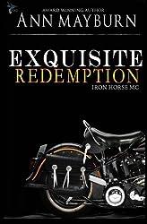 Exquisite Redemption (Iron Horse MC) (Volume 3) by Ann Mayburn (2015-12-01)