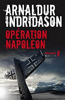 Opération Napoléon par [Indridason, Arnaldur]
