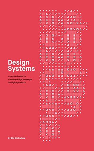 Design Systems (Smashing eBooks) (English Edition) por Alla Kholmatova