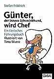 Image de Günter, der innere Schweinehund, wird Chef: Ein tierisches Führungsbuch