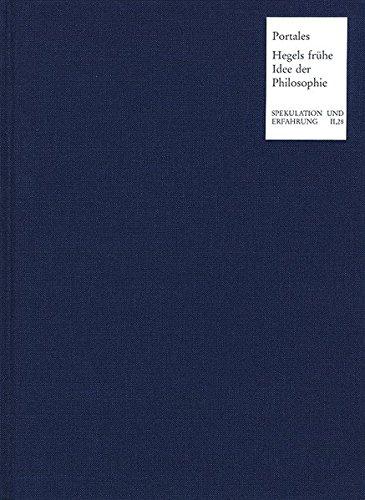 Hegels frühe Idee der Philosophie: Zum Verhältnis von Politik, Religion, Geschichte und Philosophie in seinen Manuskripten 1785 bis 1800 (Spekulation und Erfahrung)