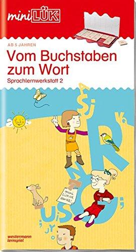 miniLÜK: Vorschule/1. Klasse - Deutsch: Vom Buchstaben zum Wort
