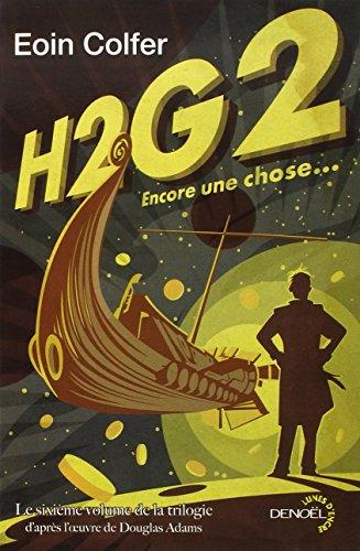 H2G2, encore une chose : le sixième volume de la trilogie