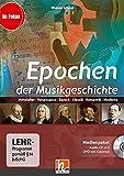 Epochen der Musikgeschichte, Medienpaket (CD+DVD): Mittelalter, Renaissance, Barock, Klassik, Romantik, Moderne (Im Fokus)