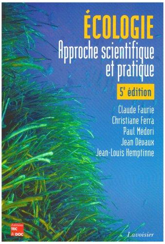 ecologie - approche scientifique et pratique  claude faurie