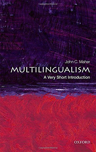 Multilingualism: A Very Short Introduction (Very Short Introductions)