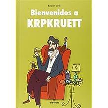 Bienvenidos A Krpkruett (Diviértete)