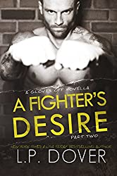 A Fighter's Desire - Part Two (A Gloves Off Novel) (English Edition)