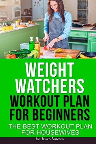 weight-watchers-workout-plan-for-beginners-the-best-workout-plan-for-housewives-volume-2