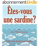 Êtes-vous une sardine ?