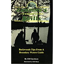Camping's Forgotten Skills: Backwoods Tips from a Boundary Waters Guide (English Edition)
