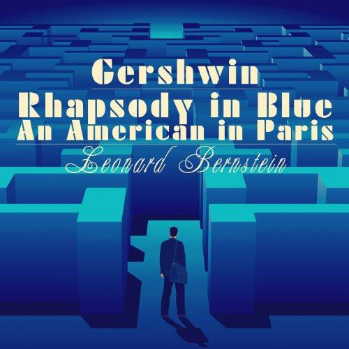 Gershwin: Rhapsody in Blue & A...