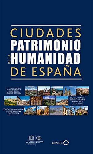 Ciudades Patrimonio de la Humanidad de España (Viajeros)