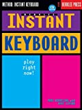 Berklee Instant Keyboard: Play Right Now! by Paul Schmeling (2002-01-01)