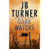 Dark Waters: A Crime Thriller (Deborah Jones Crime Thriller Series Book 2)