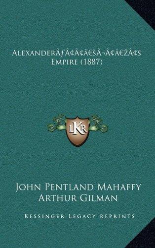 Alexandera Acentsacentsa A-Acentsa Acentss Empire (1887) Alexandera Acentsacentsa A-Acentsa Acentss Empire (1887)