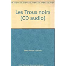 Les Trous noirs (CD audio)