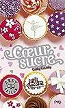 Les filles au chocolat, tome 5,5 : Coeur sucré par Cassidy