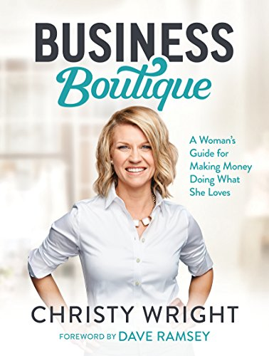business-boutique-a-womans-guide-for-making-money-doing-what-she-loves
