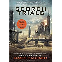 The Scorch Trials Movie Tie-in Edition (Maze Runner, Book Two) (The Maze Runner Series, Band 2)