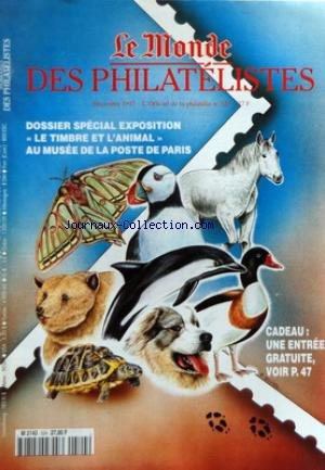 MONDE DES PHILATELISTES (LE) [No 524] du 01/12/1997 - SPECIAL EXPOSITION / LE TIMBRE ET L'ANIML AU MUSEE DE LA POSTE DE PARIS