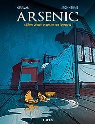 Arsenic, tome 1 par Luc Monnerais