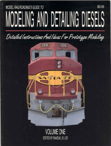 Model Railroading's Guide to Modeling and Detailing Diesels                Nal: 1