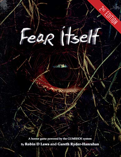 Fear Itself: A Horror Game Powered by the Gumshoe System - Laws D Robin
