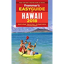 Frommer's EasyGuide to Hawaii 2018 (EasyGuides)
