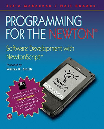 Programming for the Newton®: Software Development with Newtonscript™ (English Edition) por Julie McKeehan