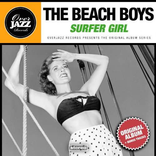 Surfer Girl (Original Album Plus Bonus Tracks 1963)