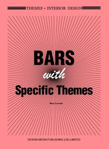 Bars with Specific Themes (Themes+Interior Design)
