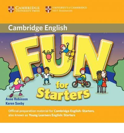 [(Fun for Starters Audio CD)] [ By (author) Anne Robinson, By (author) Karen Saxby ] [March, 2010]