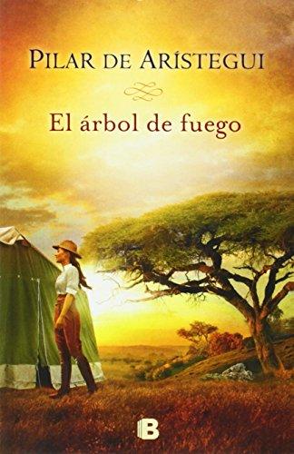 El árbol de fuego (Grandes novelas)